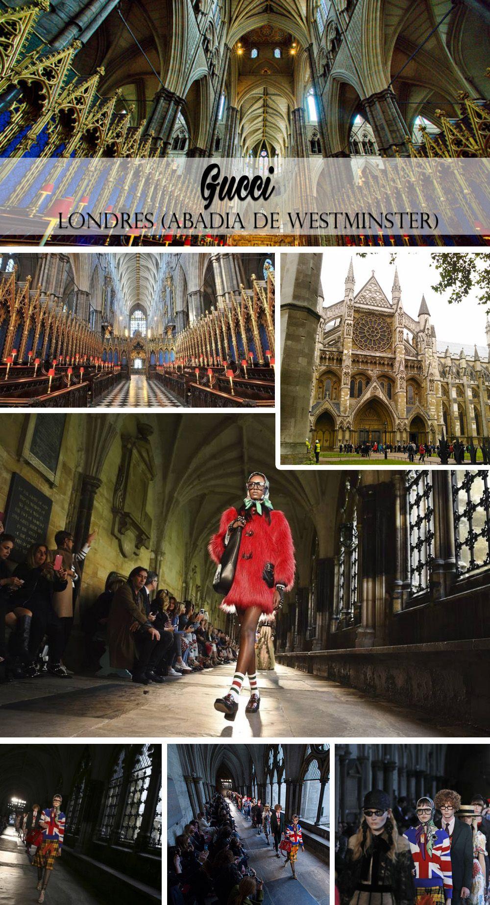 Os desfiles da Cruise Collection blog da mariah gucci Abadia de Westminster